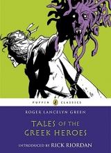 Roger Lancelyn Green Tales of the Greek Heroes
