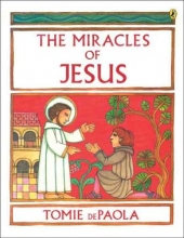 dePaola, Tomie The Miracles of Jesus