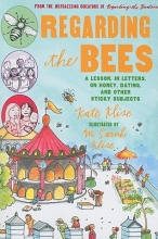 Klise, Kate Regarding the Bees