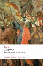 Lucan,   Susan H. (Head of Department of Classics and Ancient History and University Lecturer, Head of Department of Classics and Ancient History and University Lecturer, Exeter University) Braund Civil War