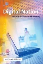 Anthony G. Wilhelm Digital Nation