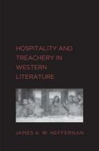 Heffernan, James A. W. Hospitality and Treachery in Western Literature