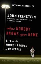 Feinstein, John Where Nobody Knows Your Name