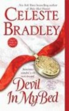 Bradley, Celeste Devil in My Bed