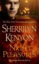 Kenyon, Sherrilyn Night Pleasures