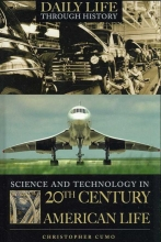 Christopher Cumo Science and Technology in 20th-Century American Life