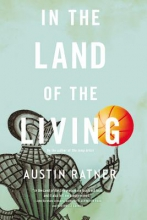 Ratner, Austin In the Land of the Living
