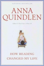 Quindlen, Anna How Reading Changed My Life