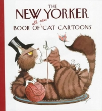 The New Yorker Book of All-New Cat Cartoons