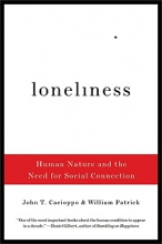 Cacioppo, John T. Loneliness - Human Nature and the Need for Social Connection