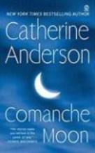 Anderson, Catherine Comanche Moon