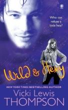 Thompson, Vicki Lewis Wild & Hexy