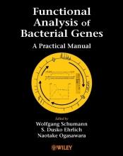 Wolfgang Schumann,   S.Dusko Ehrlich,   Naotake Ogasawara Functional Analysis of Bacterial Genes