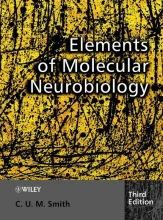 Christopher Smith Elements of Molecular Neurobiology