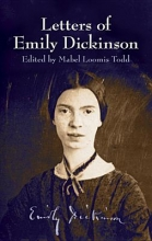 Dickinson, Emily Letters of Emily Dickinson