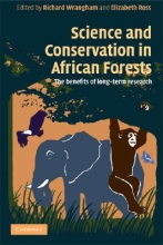 Richard Wrangham,   Elizabeth Ross Science and Conservation in African Forests
