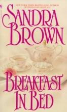 Brown, Sandra Breakfast in Bed