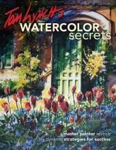 Lynch, Tom Tom Lynch`s Watercolor Secrets