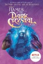Lee, J. M. Flames of the Dark Crystal