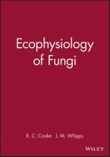 J. M. Whipps,   R. C. Cooke Ecophysiology of Fungi