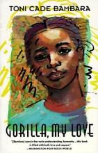 Bambara, Toni Cade Gorilla, My Love