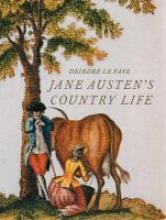 Le Faye, Deirdre Jane Austen`s Country Life