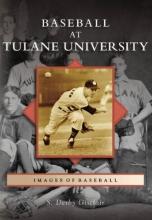 Gisclair, S. Derby Baseball at Tulane University