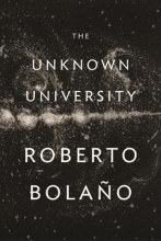 Bolano, Roberto The Unknown University
