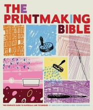 D`Arcy Hughes, Ann The Printmaking Bible