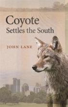 Lane, John Coyote Settles the South