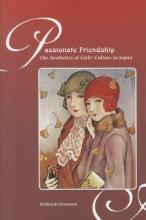 Shamoon, Deborah M. Passionate Friendship