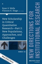 New Scholarship in Critical Quantitative Research, Part 2: New Populations, Approaches, and Challenges