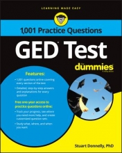 Donnelly, Stuart, Ph.D. 1,001 GED Test Practice Questions for Dummies