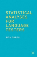 R. Green Statistical Analyses for Language Testers