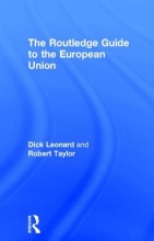 Leonard, Dick,   Taylor, Robert The Routledge Guide to the European Union