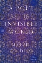 Golding, Michael A Poet of the Invisible World
