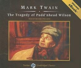 Twain, Mark The Tragedy of Pudd`nhead Wilson