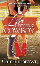 Brown, Carolyn Love Drunk Cowboy