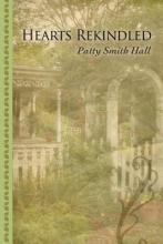 Hall, Patty Smith Hearts Rekindled