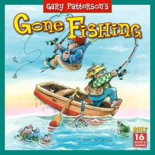 Patterson, Gary Cal 2017-Gone Fishing by Gary Patterson