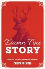 Wendig, Chuck Damn Fine Story