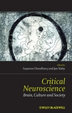 Suparna Choudhury,   Jan Slaby Critical Neuroscience