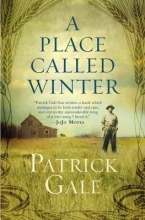 Gale, Patrick A Place Called Winter