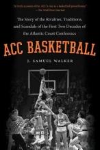 J. Samuel Walker ACC Basketball