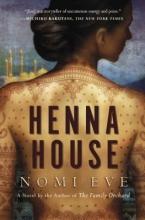 Eve, Nomi Henna House