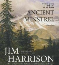 Harrison, Jim The Ancient Minstrel