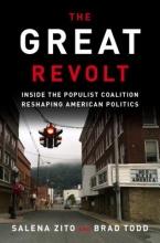 Salena Zito,   Brad Todd Great Revolt