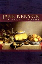 Kenyon, Jane Collected Poems