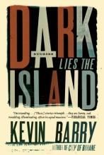 Barry, Kevin Dark Lies the Island