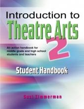 Zimmerman, Suzi Introduction to Theatre Arts 2 Student Handbook
